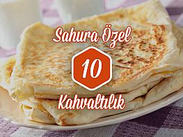 Sahura Özel Pratik Ve Doyurucu 10 Kahvaltılık